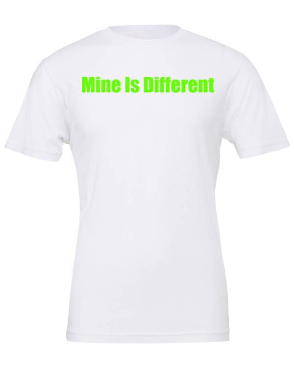 Mine Is Different