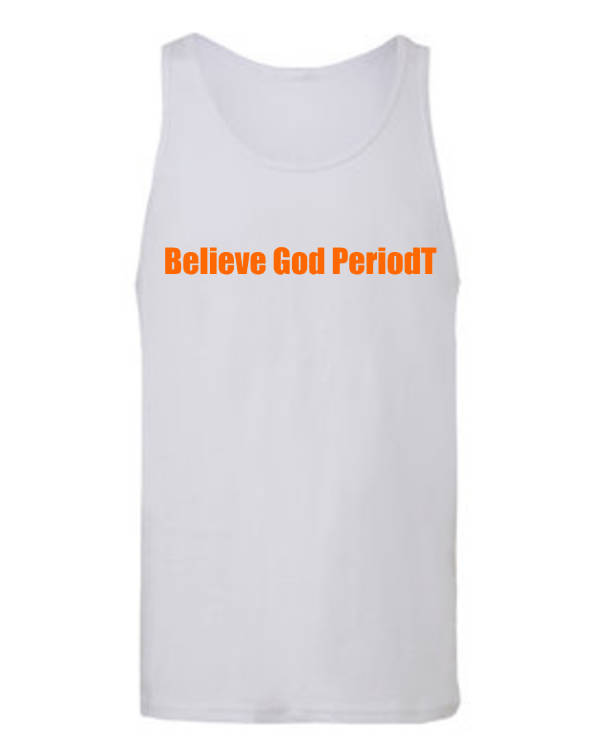 Believe God PeriodT
